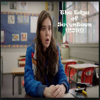 The Edge of Seventeen, Film The Edge of Seventeen, The Edge of Seventeen Sinopsis, The Edge of Seventeen Trailer, The Edge of Seventeen Review, Download Poster Film The Edge of Seventeen 2016