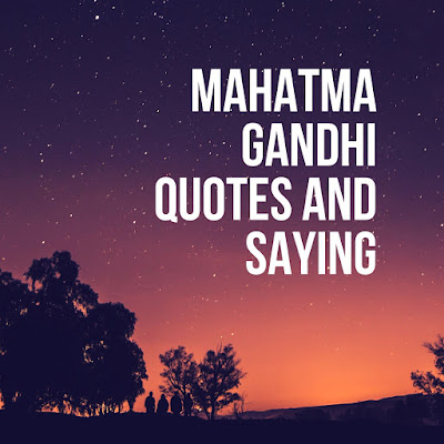 mahatma gandhi quotes and saying