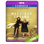 Maestras del engaño (2019) WEB-DL 720p Audio Dual Latino-Ingles