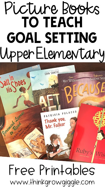 6 Picture Books to Help Teach Goal Setting with Students