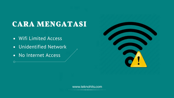 Cara Mengatasi Wifi Limited Access