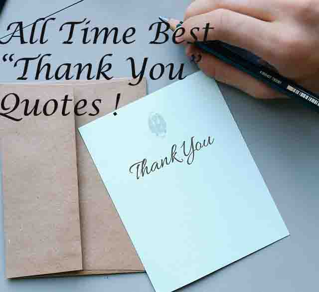 All Time Best Famous Thank You Quotes 2019 Thank You Saying Greeting