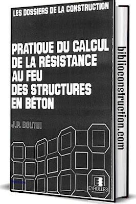 Pratique du Calcul de la Résistance au Feu des Structures en Béton pdf