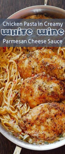 Chicken Pasta in Creamy White Wine Parmesan Cheese Sauce Recipe #Chicken #Pasta