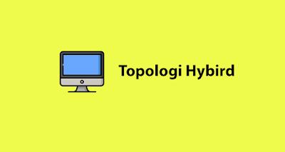 Topologi Hybird