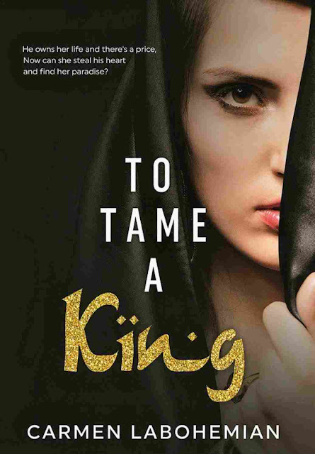 To Tame A King Karya Carmen LaBohemian PDF