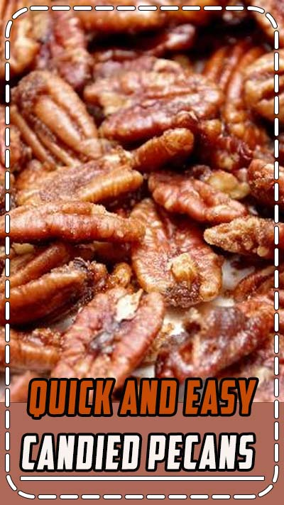 These quick and easy candied pecans are perfect for salads, the tops of desserts or just for snacking. Be careful, however, they are a tad addicting.