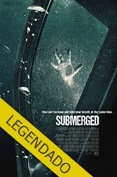 Submerged – Legendado