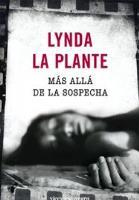 Más allá de toda sospecha - Lynda La Plante