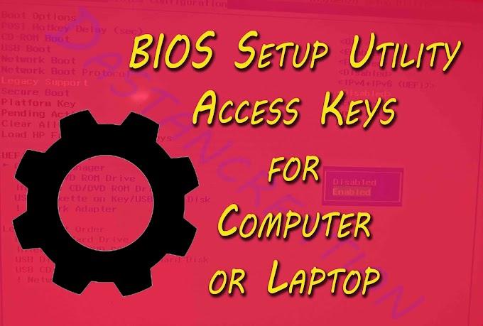 Bios setup Button key konsi hai sabhi PC,laptop aur computer me
