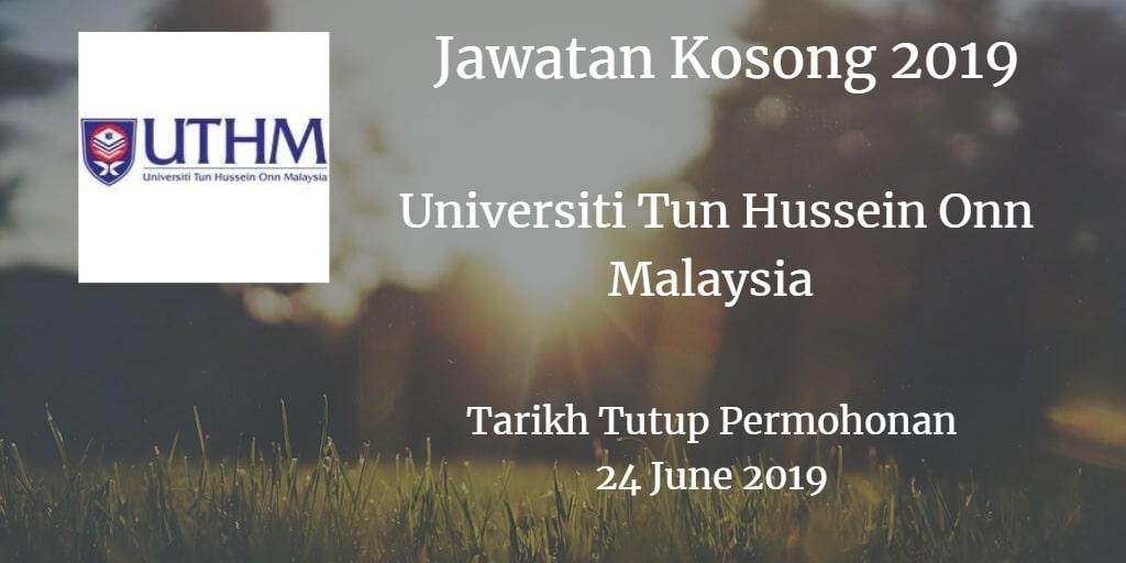 Jawatan Kosong UTHM 24 June 2019