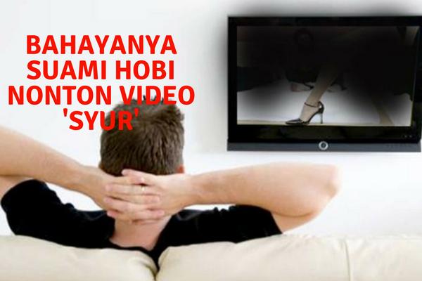 "Suami Sangat Hobi Nonton Video ""Syur"", Waspada ini Bahayanya"