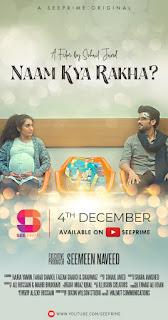 """Hajra Yamin, Fahad Sheikh & Faizan Sheikh star in See Prime's latest release """"Nam Kya Rakha?"""""""