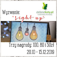 http://sklepzielonekoty.blogspot.com/2019/10/wyzwanie-light-up.html