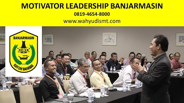 MOTIVATOR LEADERSHIP BANJARMASIN, PEMBICARA LEADERSHIP BANJARMASIN, TRANING LEADESHIP BANJARMASIN, PEMBICARA SEMINAR LEADESHIP BANJARMASIN, JASA MOTIVATOR BANJARMASIN, PELATIHAN LEADERSHIP BANJARMASIN,o          Motivator Pembicara Training Leadership Tanah Laut          Pelaihari o          Motivator Pembicara Training Leadership Kotabaru Kotabaru o          Motivator Pembicara Training Leadership Banjar      Martapura o          Motivator Pembicara Training Leadership Barito Kuala        Marabahan o          Motivator Pembicara Training Leadership Tapin       Rantau o          Motivator Pembicara Training Leadership Hulu Sungai Selatan       Kandangan o          Motivator Pembicara Training Leadership Hulu Sungai Tengah       Barabai o          Motivator Pembicara Training Leadership Hulu Sungai Utara          Amuntai o          Motivator Pembicara Training Leadership Tabalong Tanjung o          Motivator Pembicara Training Leadership Tanah Bumbu     Batulicin o          Motivator Pembicara Training Leadership Balangan Paringin    o          NO.1 - Motivator Pembicara Training Leadership Kota Banjarmasin            ( Paling Di minati )    o          Motivator Pembicara Training Leadership Kota Banjarbaru