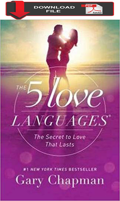 pdf download the 5 five love languages - the secret to love that lasts - gary chapman book