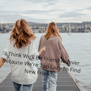 cliché friendship sayings