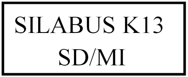 Download Silabus Kurikulum K13 Kelas 1 SD/MI Tema 5,6,7 dan 8 Semester 2