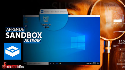 como entrar en modo sandbox windows 10