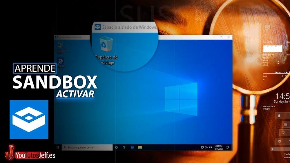 Como Entrar en Modo Sandbox Windows 10