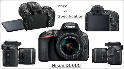 Nikon D5600 Digital Camera 18-55mm VR Kit Price & Specification
