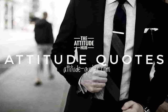 100+ Best Attitude Quotes | Positive | short | Attractive