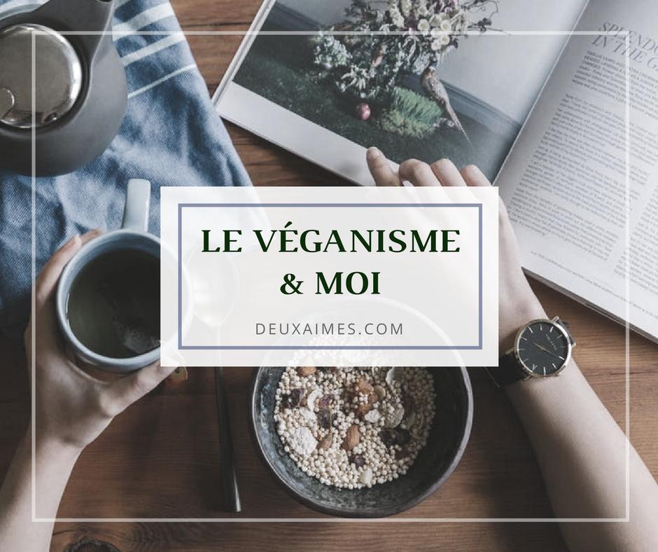 Pourquoi je ne suis pas Végan - Le Véganisme & moi - DeuxAimes