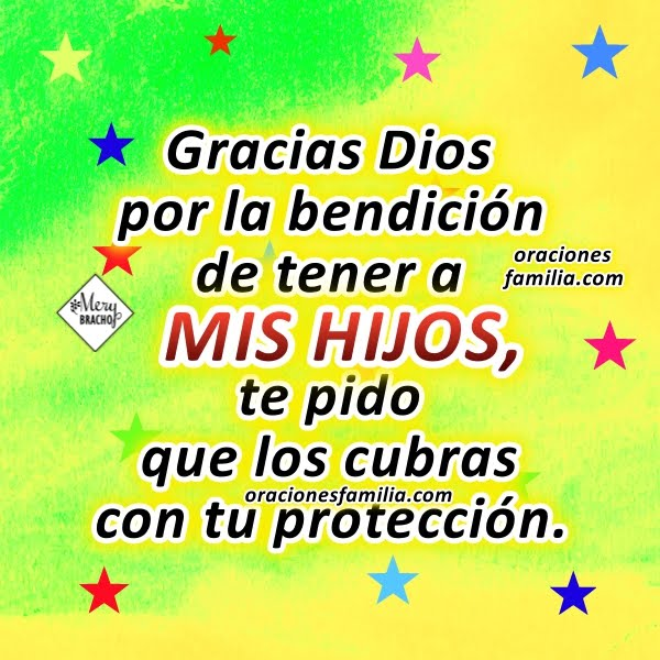 Oración corta por los hijos en esta noche, protección para los hijos con bonita plegaria, oraciones para que Dios cuide a la familia por Mery Bracho.