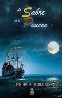 http://lachroniquedespassions.blogspot.fr/2015/10/le-sabre-et-le-pinceau-michele-rosaux.html#links