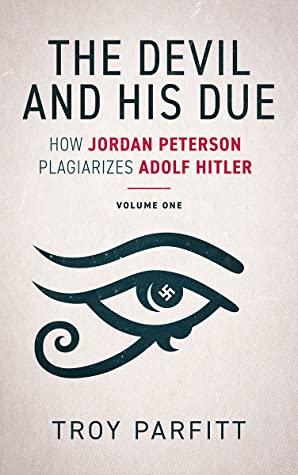 Jordan Peterson University of Toronto psychiatry Canada Hitler Nazi books plagiarism fascism cults