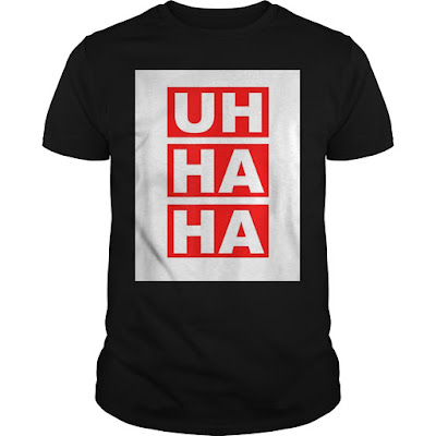 Uh Ha Ha Spice Adams T Shirts Hoodie Sweatshirt