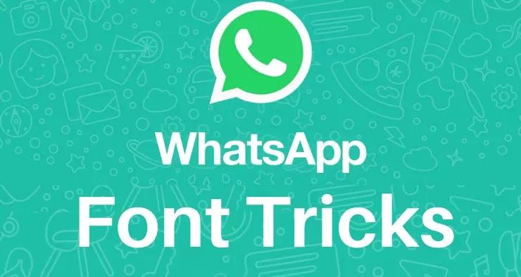 WhatsApp Font Tricks | Font Styling Tricks For WhatsApp