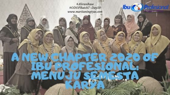 A New Chapter 2020 of Ibu Profesional: Menuju Semesta Karya