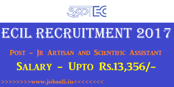 ECIL careers, ECIL scientific assistant vacancy, ECILvacancy 2017
