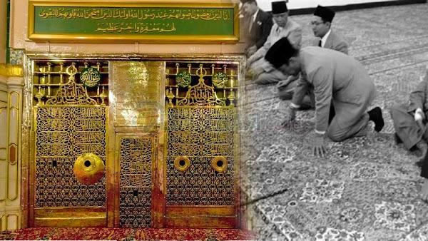 Ketika Bung Karno Lepas Pangkat dan Merangkak Hampiri Makam Rasulullah Muhammad