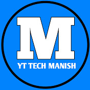 YT Tech Manish
