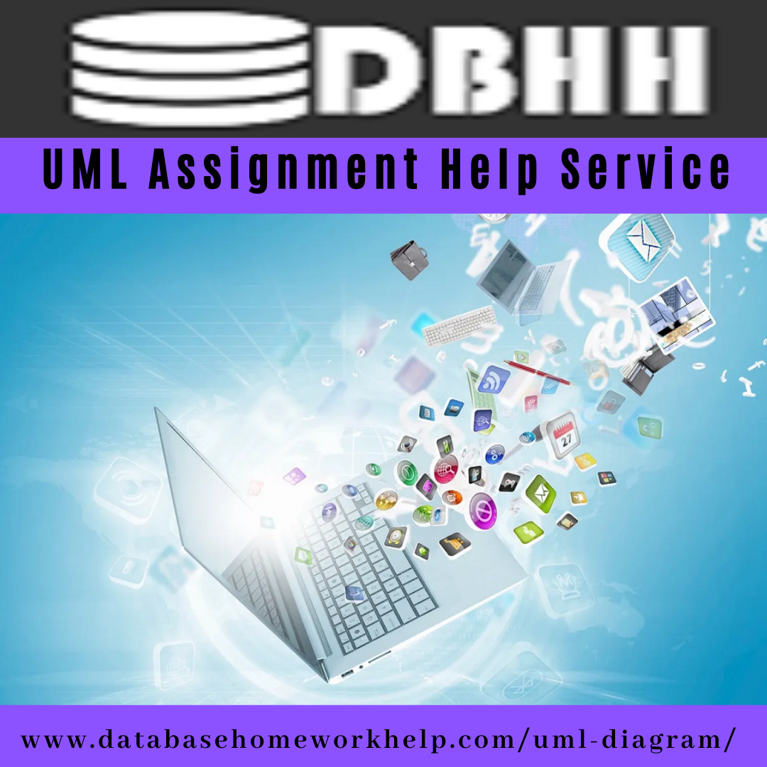 The Most Reliable UML Assignment Help Service Online ...
