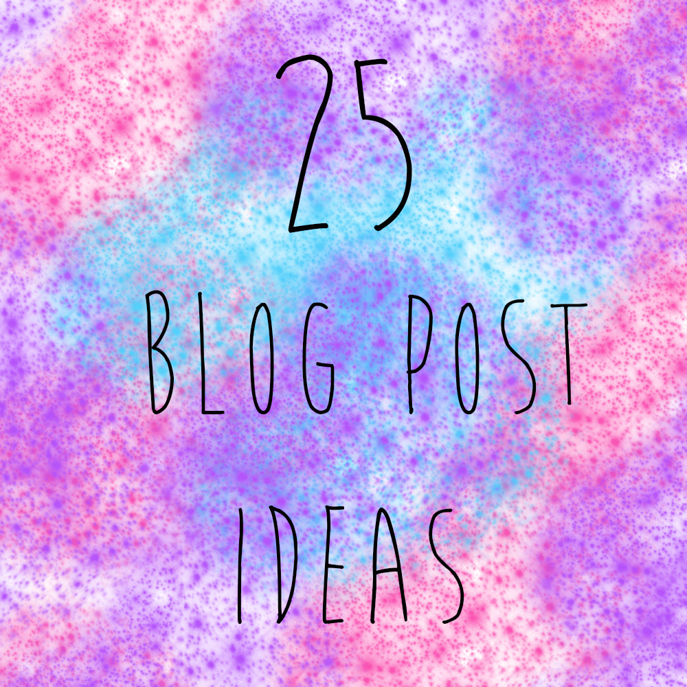 25 Blog Post Ideas When Stuck In A Rut!