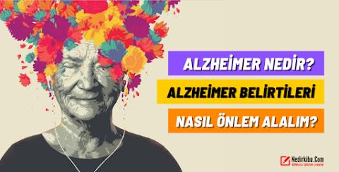 Alzheimer Nedir? Alzheimer Belirtileri Nelerdir?