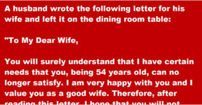 A husband wrote the following letter for his wife and left it on the dining room table