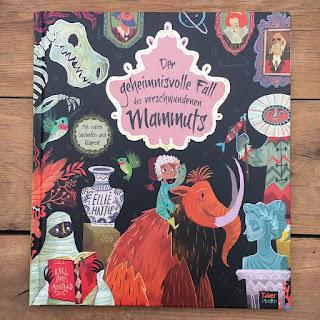 """Rezension auf Kinderbuchblog Familienbücherei: """"Der geheimnisvolle Fall des verschwundenen Mammuts"""" von Ellie Hattie, illustriert von Karl James Mountford, erschienen bei Tigerstern im 360 Grad Verlag"""