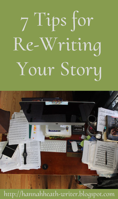 7 Tips for Re-Writing Your Story