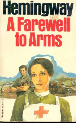 A Farewell to Arms – A Love Story Essay
