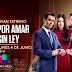 """Univisión Puerto Rico apuesta a """"Por amar sin ley"""" en sus noches"""