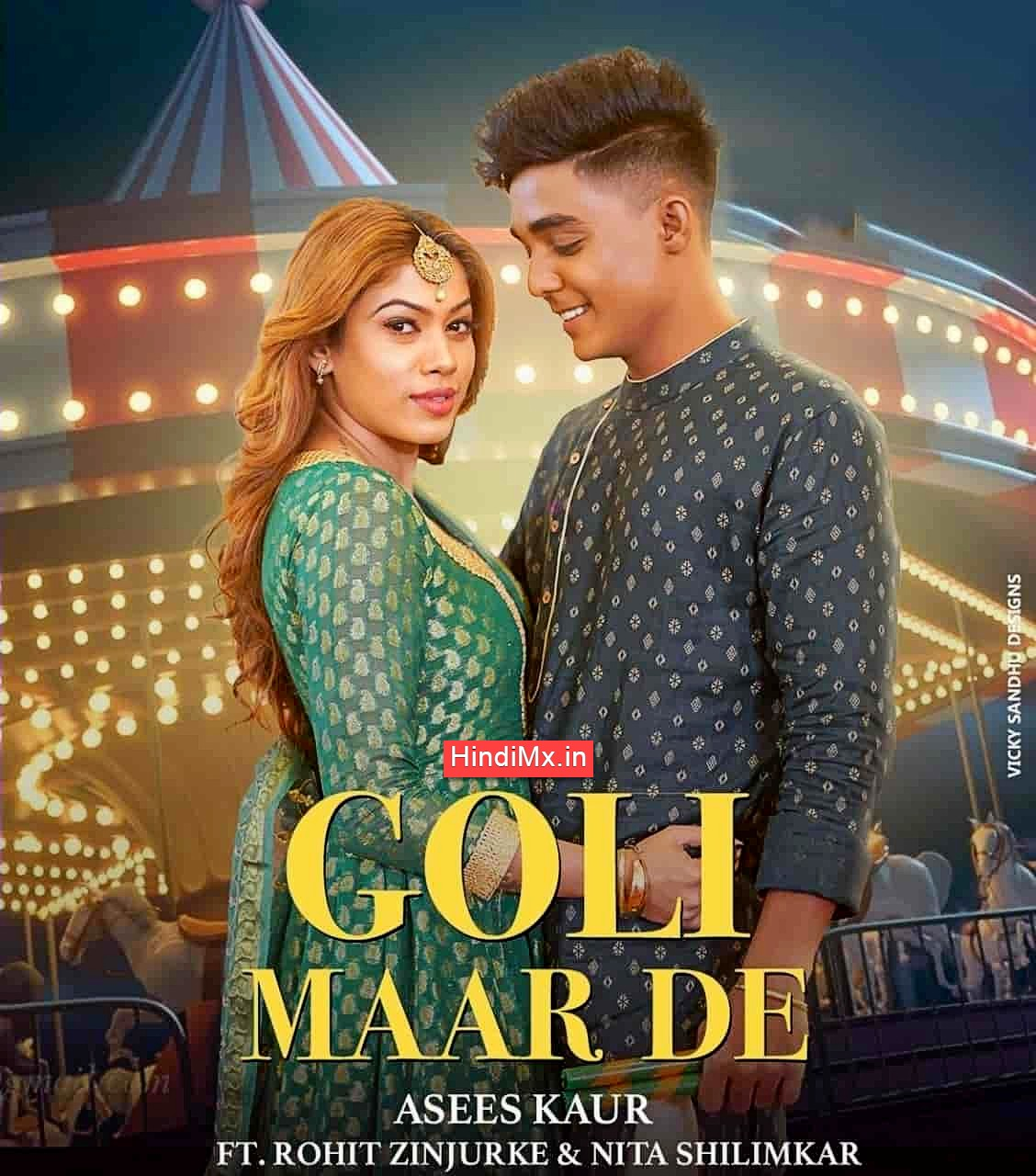 गोली मार दे Goli Maar De Lyrics in Hindi – Hindimx