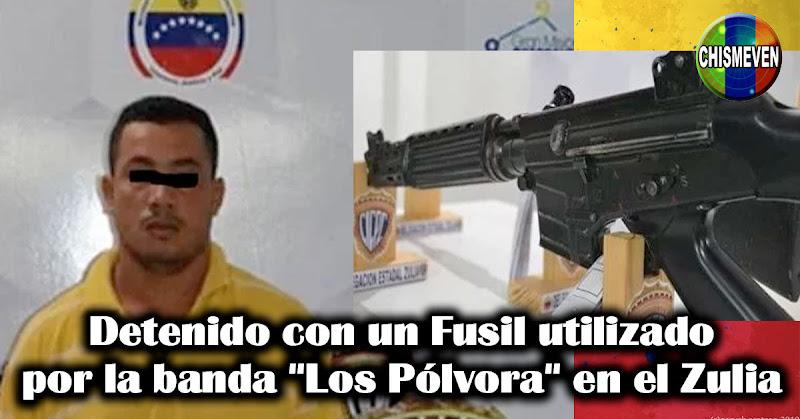 """Detenido con un Fusil utilizado por la banda """"Los Pólvora"""" en el Zulia"""