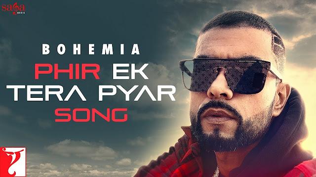 Phir Ek Tera Pyar Lyrics English & Hindi | Bohemia | Lyricsface