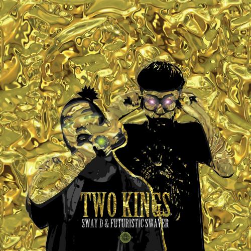 SWAY D – TWO KINGS – Single
