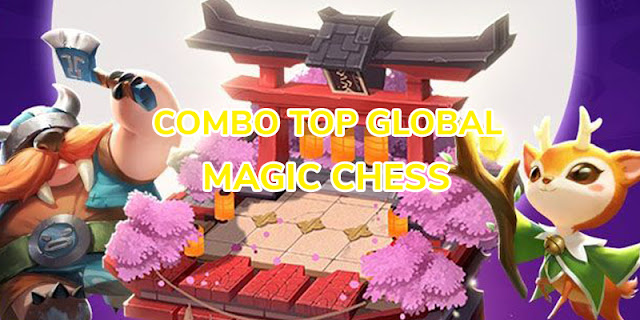 combo top global magic chess