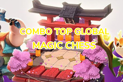 Combo Top Global Magic Chess, Gila Musuh Auto AFK!
